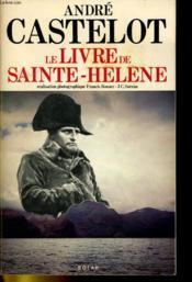 Le Livre De Sainte-Helene - Couverture - Format classique