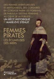 Femmes pirates, les écumeuses des mers - Couverture - Format classique
