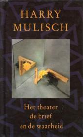 Het Theater De Brief En De Waarheid - Couverture - Format classique
