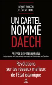 Un cartel nommé Daech - Couverture - Format classique