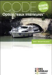 Code Rousseau ; code eaux intérieures (édition 2018) - Couverture - Format classique