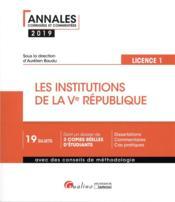 Les institutions de la Ve République ; L1-S2 (édition 2019) - Couverture - Format classique