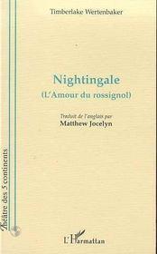 Nightingale ; L'Amour Du Rossignol - Intérieur - Format classique