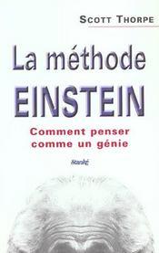 La Methode Einstein ; Comment Penser Comme Genie - Intérieur - Format classique