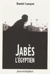 Jabes l'égyptien - Couverture - Format classique