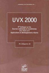 Uvx 2000 5eme Colloque Sur Les Sources Coherentes Et Incoh. - Intérieur - Format classique