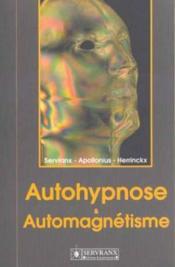 Autohypnose Et Automagnetisme - Couverture - Format classique