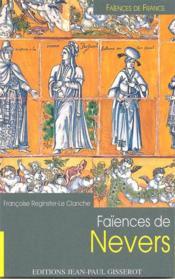 Les Faiences De Nevers - Couverture - Format classique