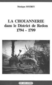 La chouannerie dans le district de Redon 1794-1799 - Couverture - Format classique
