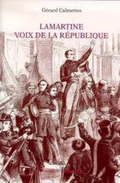 Lamartine, voix de la république - Couverture - Format classique