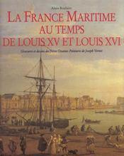 La France Maritime Au Temps De Louis Xv Et Louis Xvi - Intérieur - Format classique
