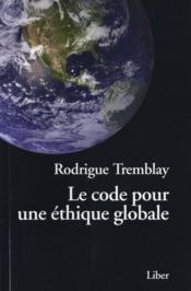 Le code pour une éthique globale - Couverture - Format classique