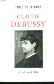 Claude Debussy. - Couverture - Format classique