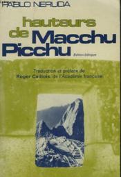 Les Hauteurs Du Macchu Picchu - Couverture - Format classique