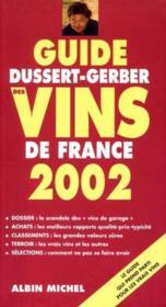 Le guide des vins de france ; edition 2002 - Couverture - Format classique