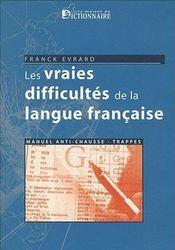Les vraies difficultés de la langue française - Intérieur - Format classique