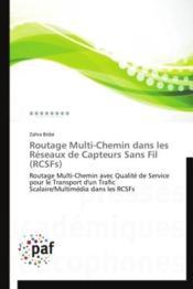 Routage multi-chemin dans les réseaux de capteurs sans fil (RCSFs) - Couverture - Format classique