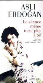 Le silence même n'est plus à toi - Couverture - Format classique