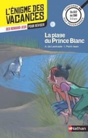 L'ENIGME DES VACANCES PRIMAIRE T.10 ; la plage du Prince Blanc ; du CE2 au CM1 - Couverture - Format classique