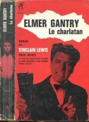 Elmer Gantry - Le Charlatan - Couverture - Format classique