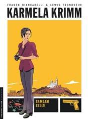 Karmela Krimm T.1 ; Ramdam blues - Couverture - Format classique