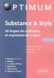Substance & style ; 30 étapes de civilisation et expression en anglais (2e édition) - Couverture - Format classique