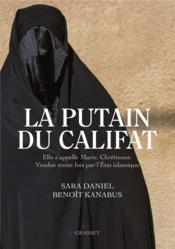 La putain du califat - Couverture - Format classique