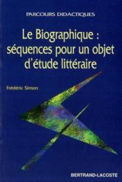 Le Biographique - Parcours Didactiques - Couverture - Format classique
