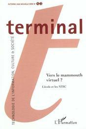 Terminal N.83 ; Vers Le Mamouth Virtuel ; L'Ecole Et Les Ntic - Intérieur - Format classique