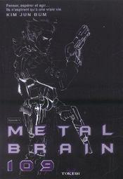 Metal brain 109 t.1 - Intérieur - Format classique