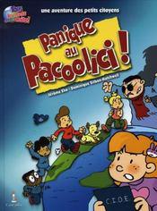 Une Aventure Des Petits Citoyens ; Panique Au Pacoolici - Intérieur - Format classique