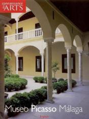 Connaissance Des Arts ; Museo Picasso, Malaga - Couverture - Format classique