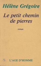 Le Petit Chemin Des Pierres - Couverture - Format classique