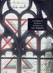 Cathedrale de blois vitraux de j.dibbets - Couverture - Format classique