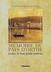Memoire du pays d'orthe : laha le bon genie orthois - Couverture - Format classique