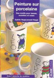 Peinture Sur Porcelaine Des Motifs Pour Tasses Assiettes Et - Intérieur - Format classique