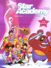 Star academy t.2 ; la star ac contre-attaque - Intérieur - Format classique