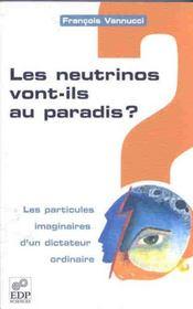 Neutrinos vont-ils au paradis ? particules imaginaires - Intérieur - Format classique