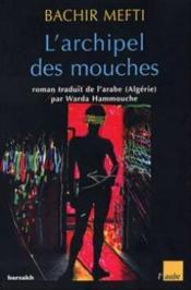 Archipel Des Mouches - Couverture - Format classique