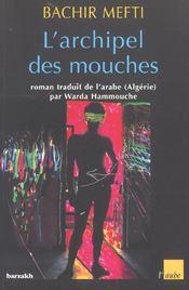 Archipel Des Mouches - Intérieur - Format classique