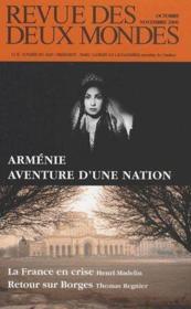 Revue Des Deux Mondes N.10/11 ; Arménie, Aventure D'Une Nation ; La France En Crise, Retour Sur Borges - Couverture - Format classique