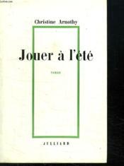 Jouer A L Ete. - Couverture - Format classique