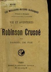Vie Et Aventures De Robinson Crusoe. - Couverture - Format classique