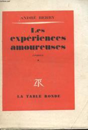 Les Experiences Amoureuses Tome 1 - Couverture - Format classique