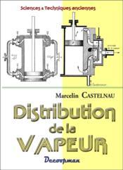 Distribution de la vapeur - Couverture - Format classique