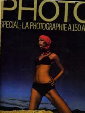 Photo N° 55 - Special: La Photographie A 150 Ans - Sam Haskins Maitrise Les Sortileges De La Couleur - De Meyer Invente La Photo Mode... - Couverture - Format classique