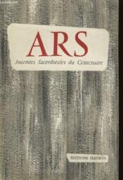 Ars Journees Sacerdotales Du Centenaire 22-24 Septembre 1959 - Couverture - Format classique