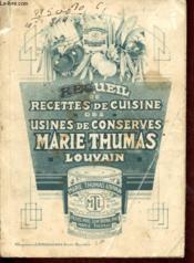 Recueil de recettes de cuisines des Usines Marie Thumas - Louvain - Couverture - Format classique