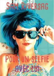 Pour un selfie avec lui - Couverture - Format classique