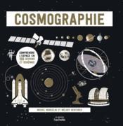 Cosmographie : comprendre l'espace en 100 dessins et schémas - Couverture - Format classique
